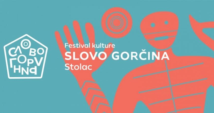 Sve je spremno za Festival kulture 'Slovo Gorčina'