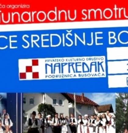 Busovača domaćin Međunarodne smotre folklora 'Srce Središnje Bosne'