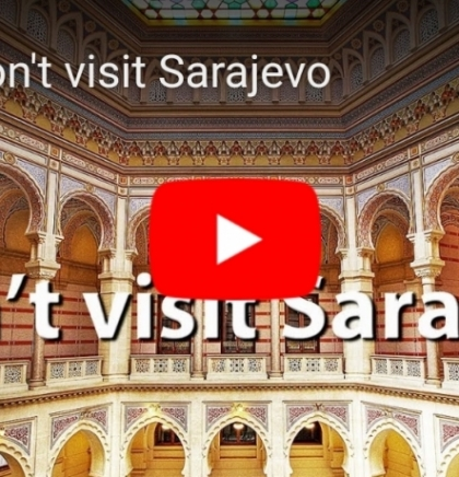 Don't visit Sarajevo by Adis Golos